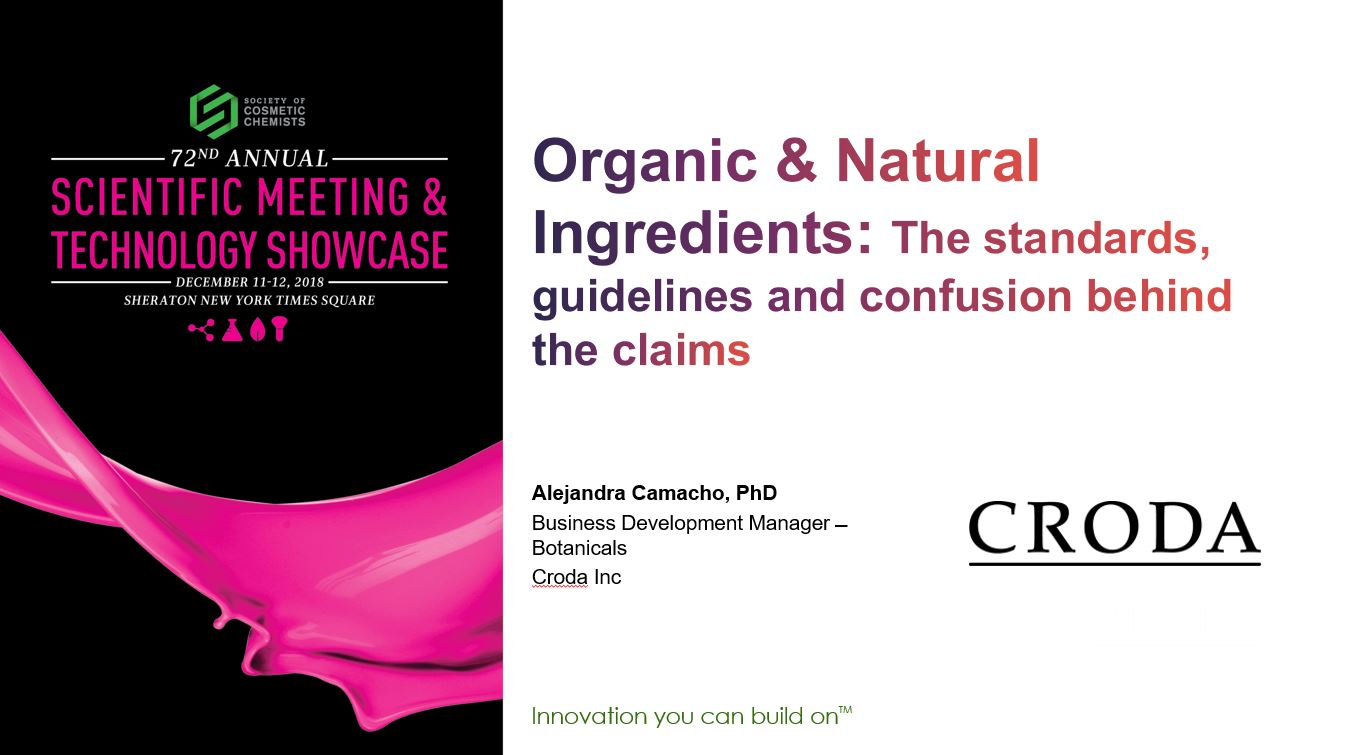 Organic and Natural Ingredients: The Standards, Guidelines and Confusion Behind the Claims